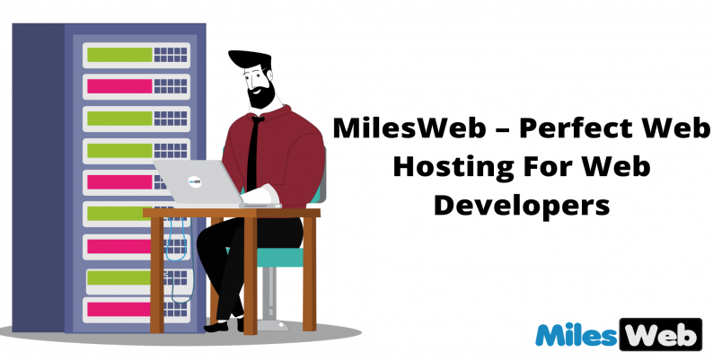 MilesWeb – Perfect Web Hosting For Web Developers
